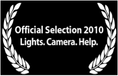 Official Selection 2010 Lights. Camera. Help.